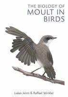 The Biology of Moult in Birds PDF