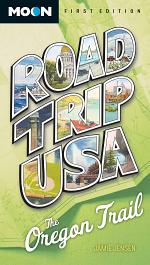 Road Trip USA: The Oregon Trail