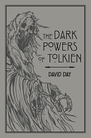 The Dark Powers of Tolkien PDF