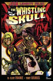 JSA Liberty Files: The Whistling Skull