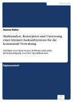 Marktanalyse  Konzeption und Umsetzung eines Intranet Auskunftsystems f  r die kommunale Verwaltung PDF