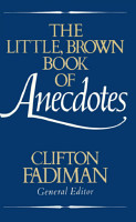 The Little  Brown Book of Anecdotes PDF