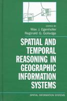 Spatial and Temporal Reasoning in Geographic Information Systems PDF