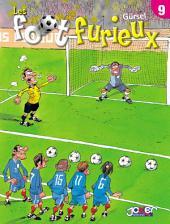 Les foot furieux: Volume9