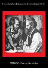 Manifesto Do Partido Comunista, De Marx E Engels (1848)