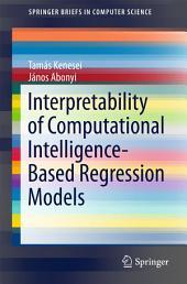 Interpretability of Computational Intelligence-Based Regression Models