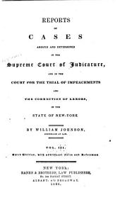 Reports of Cases Argued and Determined in the Supreme Court of Judicature and in the Court for the Trial of Impeachments and the Correction of Errors in the State of New York: Volume 3