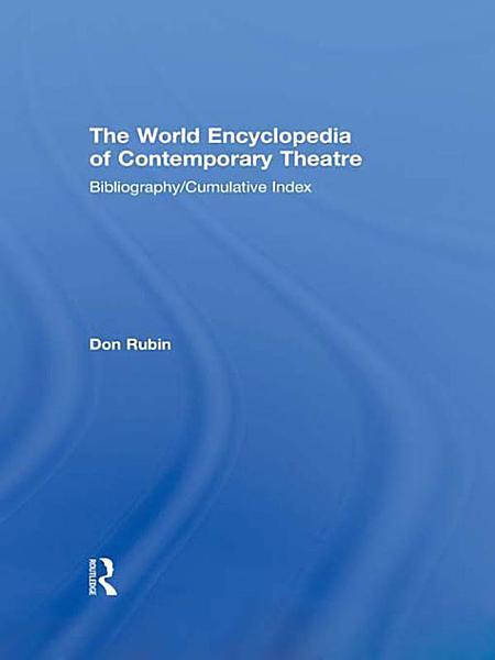 World Encyclopedia of Contemporary Theatre PDF