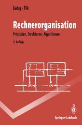 Rechnerorganisation: Prinzipien, Strukturen, Algorithmen, Ausgabe 2