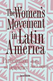 The Women S Movement In Latin America