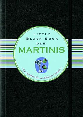 Little Black Book der Martinis PDF