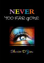 Never Too Far Gone