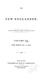 New Englander and Yale Review: Volume 7