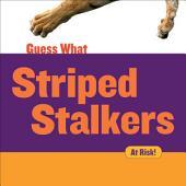 Striped Stalkers: Tiger