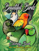 Beautiful Birds Coloring Book New and Expanded Edition