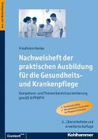 Nachweisheft der praktischen Ausbildung f  r die Gesundheits  und Krankenpflege PDF
