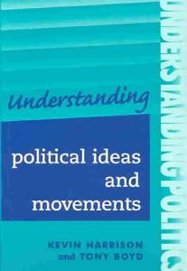 Understanding Political Ideas and Movements Book