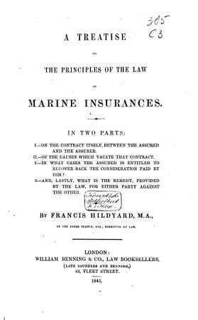 A Treatise on the Principles of the Law of Marine Insurance PDF
