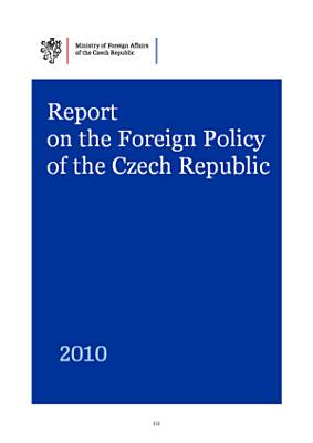 Report on the Foreign Policy of the Czech Republic 2010
