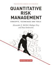 Quantitative Risk Management: Concepts, Techniques and Tools