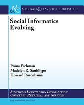 Social Informatics Evolving