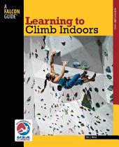 Learning to Climb Indoors: Edition 2