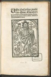 Vocabularius poeticus: sive Elucidarius carminum et historiarum continens fabulas, historias provincias urbes insulas fluvios et montes illustres et cetera
