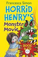 Horrid Henry S Monster Movie Francesca Simon Book PDF