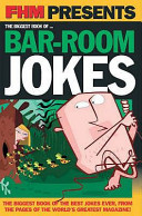 FHM Presents _ the Biggest Book of Bar-room Jokes