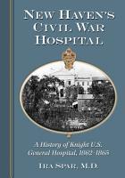 New Haven  s Civil War Hospital PDF