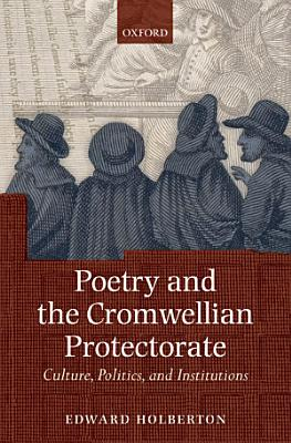 Poetry and the Cromwellian Protectorate PDF