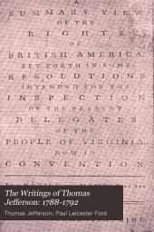 The Writings of Thomas Jefferson: 1760-1775