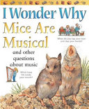 I Wonder Why Mice Are Musical PDF