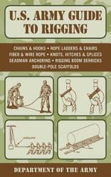 U S Army Guide To Rigging Book PDF