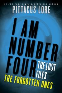 I Am Number Four  The Lost Files  The Forgotten Ones Book
