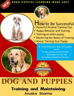 DOG AND PUPPIES Training and Maintaining