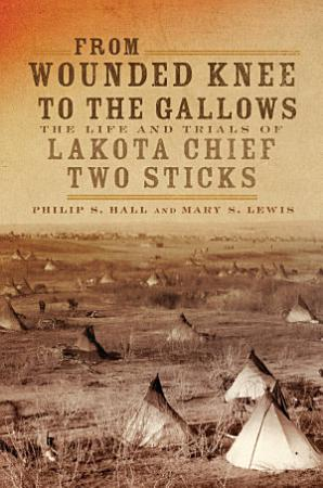 From Wounded Knee to the Gallows PDF