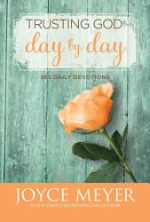 Trusting God Day By Day Book PDF