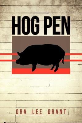 Hog Pen
