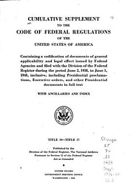 Cumulative Supplement to the Code of Federal Regulations of the United States of America