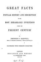 Great facts  a popular history of inventions during the present century PDF