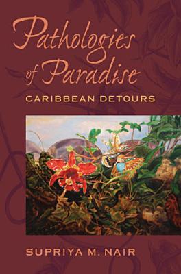 Pathologies of Paradise PDF