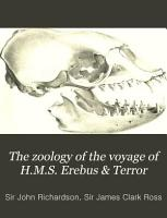 The Zoology of the Voyage of the H M S  Erebus   Terror  Under the Command of Captain Sir James Clark Ross  During the Years 1839 to 1843 PDF