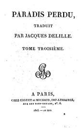 Paradise lost, 3: traduit par Jacques Delille