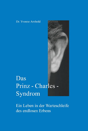 Das Prinz Charles Syndrom PDF