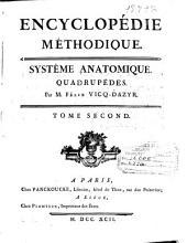 Encyclopédie méthodique: Systême anatomique : Quadrupèdes, Volume2