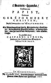 T'samen-spraecke tusschen een papist ende een gereformeert Christen: Volume 1