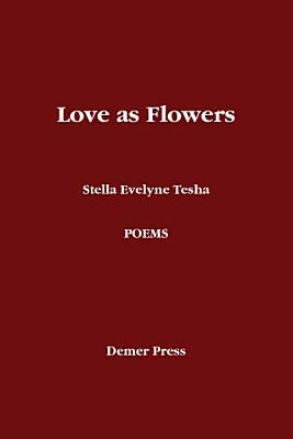 Love as Flowers