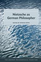 Nietzsche as German Philosopher PDF