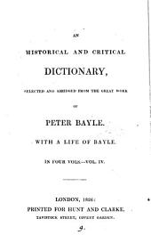 An historical and critical dictionary, selected and abridged: Volume 4